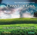 Chant of Gaia - DNA 432 Hz Healing Frequencies — CD