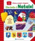 Che Bello il Natale! - Libro con finestrelle