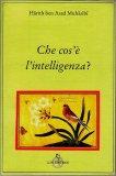 Che cos'è l'Intelligenza? — Libro