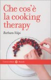 Che cos'è la Cooking Therapy — Libro