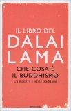 Che cosa è il Buddhismo - Libro