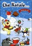 Che Natale + CD musicale