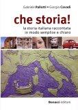 Che Storia!  - Libro