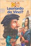Chi Era Leonardo da Vinci? - Libro