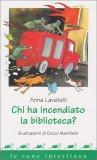Chi ha Incendiato la Biblioteca? - Libro