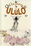 Chi ha Paura di Ululo?  - Libro