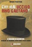 Chi ha Ucciso Rino Gaetano? - Libro
