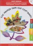 Chi Mangia Sano Vive Cent'Anni - Vol.1