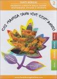 Chi Mangia Sano Vive Cent'Anni - Vol.2
