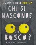 Chi si Nasconde nel Bosco? - Libro Pop Up