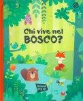 Chi Vive nel Bosco? - Libro