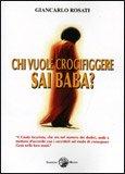 Chi Vuole Crocifiggere Sai Baba?