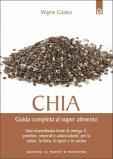 Chia - Guida Completa al Super Alimento — Libro