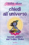 Chiedi all'Universo - Libro