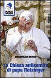 La Chiesa Antisemita di Papa Ratzinger