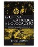 La Chiesa Cattolica e l'Olocausto