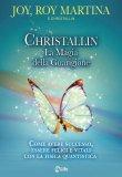 Christallin - La Magia della Guarigione   - Libro