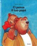 Ci pensa il tuo Papà - Libro