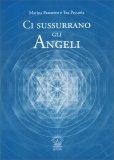 Ci Sussurrano gli Angeli - Libro