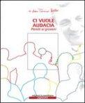 Ci Vuole Audacia + CD