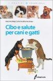 Cibo e Salute per Cani e Gatti - Libro