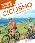Ciclismo - In Forma in 12 Settimane - Libro