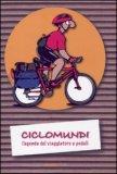 Ciclomundi - L'agenda del Viaggiatore a pedali