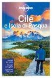 Cile e Isola di Pasqua - Guida Lonely Planet