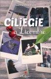 Ciliegie a Dicembre - Libro