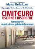 EBOOK - CIMITEURO - USCIRNE E RISORGERE Come ripartire dopo il collasso globale dell'economia di Marco Della Luna