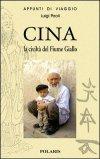 CINA CLASSICA: la civiltà del Fiume Giallo