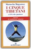 I Cinque Tibetani e il Sì che Guarisce