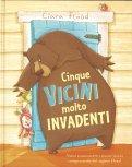 Cinque Vicini Molto Invadenti - Libro