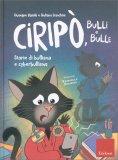 Ciripò, Bulli e Bulle - Libro