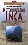 La Città Perduta degli Inca