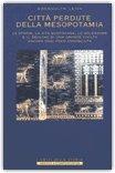 Città Perdute della Mesopotamia