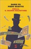 Ciulla, Il Grande Malfattore  - Libro