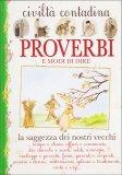 Civiltà Contadina - Proverbi e Modi di Dire