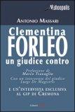 Clementina Forleo. Un Giudice Contro