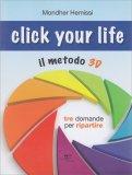 Click Your Life - Il Metodo 3D - Libro
