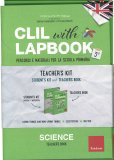 Clil with Lapbook - Science - Teacher's Kit - 3 - Libro
