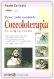 L'Uomo che ha Inventato la Coccoloterapia — Libro