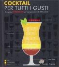 Cocktail per Tutti i Gusti - Libro