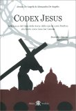 Codex Jesus - Volume Primo — Libro