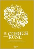 Il Codice delle Rune — Manuali per la divinazione