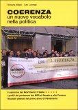 Coerenza, un Nuovo Vocabolo nella Politica  - Libro