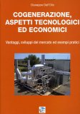 Cogenerazione, Aspetti Tecnologici ed Economici