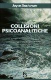 Collisioni Psicoanalitiche - Libro
