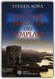 La Colonia Perduta dei Templari