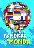 Colora le Bandiere del Mondo - Libro